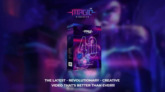 Magic Video FX 4.0: CREATIVE  VIDEO THAT'S BETTER THAN EVER!